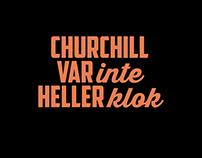 ÖSTRA TEATERN »Churchill var inte heller klok«