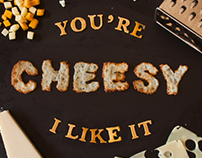 You're Cheesy