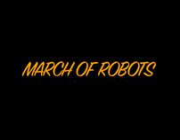 March o' Robots