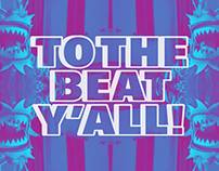 TO THE BEAT Y'ALL! / Visual Communication - Promo