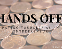 Hands Off: Paying Yourself as an Entrepreneur