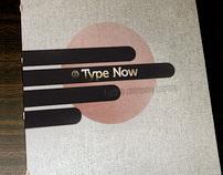TYPE NOW
