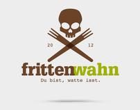 Frittenwahn.
