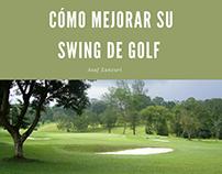Cómo mo Mejorar su Swing de Golf