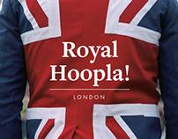 Royal Hoopla!