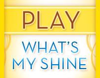 What's My Shine?