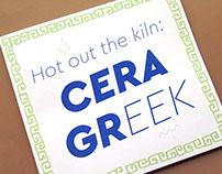 Hot Out The Kiln: Cera GR