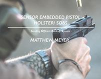 Sensor Embedded Pistol Holster/ SOBS
