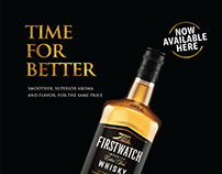 TIME FOR BETTER : FIRSTWATCH WHISKEY