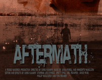 """""""AFTERMATH"""" Independent film poster"""