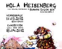 Hola Heisenberg - Exhibition Poster