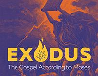 Exodus: The Gospel According to Moses