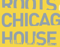 Roots of Chicago House
