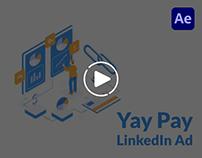 Yay-Pay LinkedIn Ad