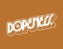 Dopeness 2