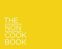 The NON Cook Book