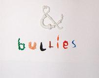 Buddies & Bullies