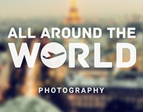 All Around The World - Photography