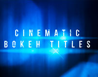 Free After Effects Project - Cinematic Bokeh Titles