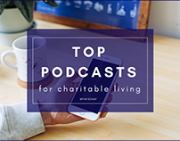 Top Podcasts For Charitable Living