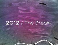 Mediatricksters / the Dream / 2012