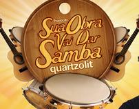 Promoção Sua Obra vai dar Samba - Quartzolit