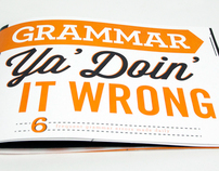 Grammar Ya' Doin' It Wrong