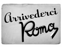 Arrivederci, Roma