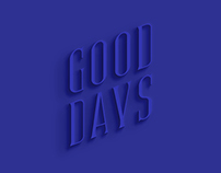 GOOD DAYS (Typeface)