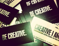 Be Creative. Creative I am.