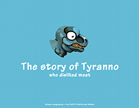 The story of Tyranno.