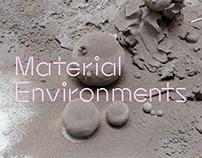 Material Environments