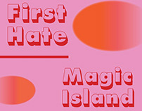 First Hate, Magic Island / Poster