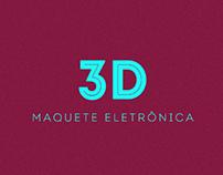 3D « Maquete Eletrônica