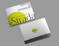 Manual de vitrinismo La Strada