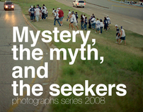 Mystery, myth and the seekers
