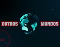 Outros Mundos - Title Sequence
