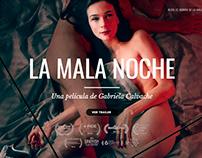 La Mala Noche | Feature Film | Desarrollo Creativo