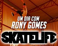 #SKATELIFE: Um dia com Rony Gomes