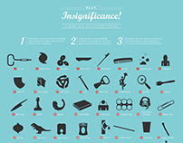 Insignificance! A game you are already losing.
