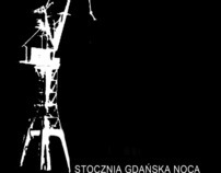 Stocznia Gdańska Nocą