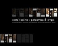 Castelvecchio: percorrere il tempo- Animazione video