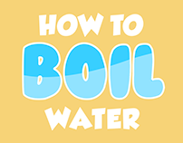How to Boil Water: 5sec Loading Screen