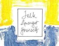 Talk Amongst Yourself