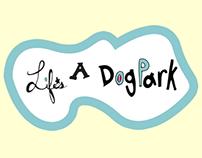 """""""Life's A Dog Park"""" Olive.com Campaign"""