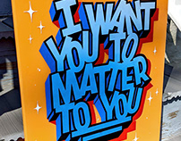 I Want You To Matter To You