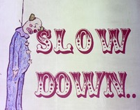 Music : Live from the Console : Slow Down Clown