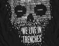 We Live In Trenches t-shirt artwork