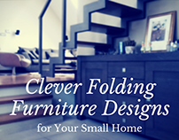 Clever Folding Furniture Designs for Your Small Home
