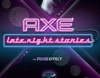 Axe late night stories